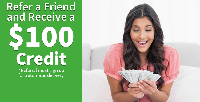 Refer a Friend and receive a $25 Credit
